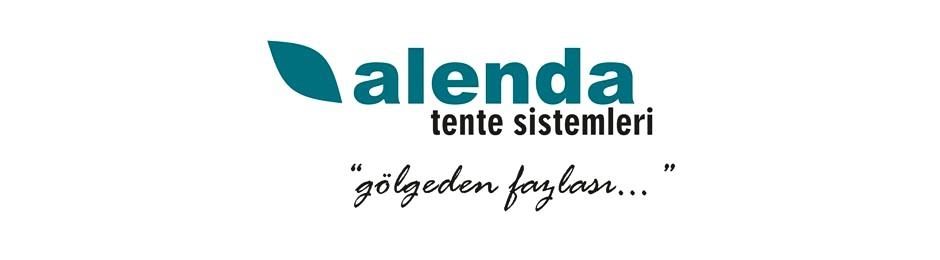 ALENDA TENTE SISTEMLERİ YUKSEK KALİTE TENTE ÇEŞİTLERİNİ SUNUYOR!