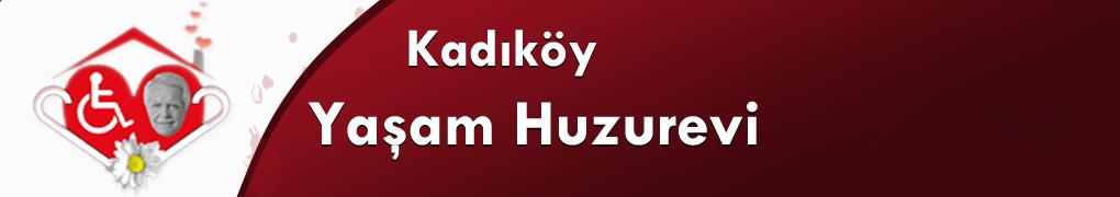 Kadiköy Yasam Huzurevi ve Bakımevi